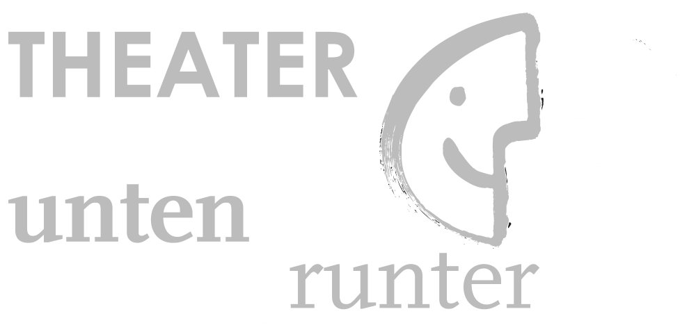 THEATER untendrunter
